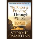 The Power of Praying Through the Bible Book of Prayers