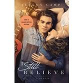I Still Believe: A Memoir, by Jeremy Camp, Paperback