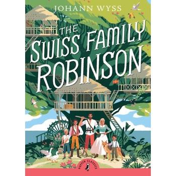 The Swiss Family Robinson (Abridged), Puffin Classics Series, by Johann David Wyss, Paperback