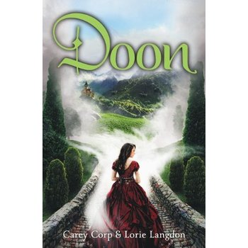 Doon, A Doon Novel, Book 1, by Carey Corp and Lorie Langdon