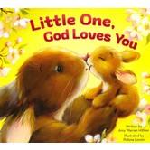 Zonderkidz, Little One God Loves You, by Amy Hilliker, Board Book