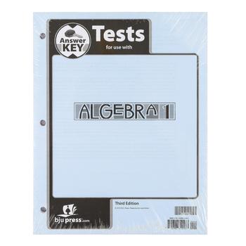 BJU Press, Algebra 1 Test Answer Key, 3rd Edition, Loose Leaf, Grade 9