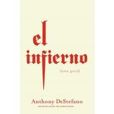 El Infierno: Una Guia, by Anthony DeStefano, Paperback