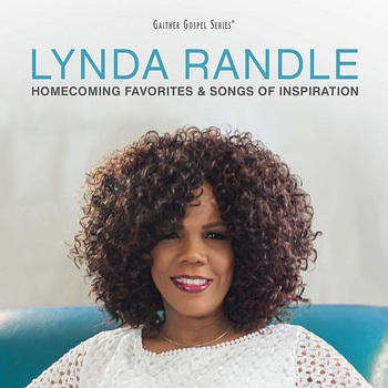 Homecoming Favorites & Songs Of Inspiration: Volume 1, by Lynda Randle, CD