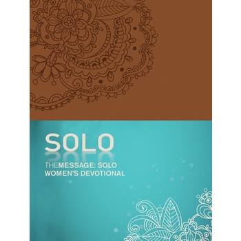 The Message Solo Women's Devotional, by Eugene H. Peterson, Imitation Leather, Brown
