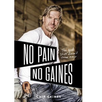No Pain No Gaines, by Chip Gaines, Hardcover