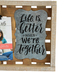 Green Tree Gallery, Life Is Better Wood Clip Photo Frame, Holds 4 x 6 inch Photo, 9 x 12 inches