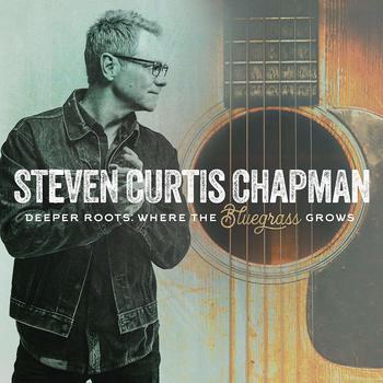 Deeper Roots: Where The Bluegrass Grows, by Steven Curtis Chapman, Vinyl Record