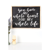 You Have My Whole Heart Framed Wall Plaque, MDF Wood, 28 x 22 x 2 inches