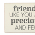 Collins Painting & Design, Friends Like You Box Sign, Wood, 6 x 4 x 1 1/2 inches