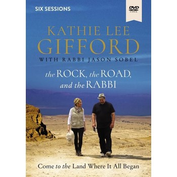 The Rock, The Road, And The Rabbi Video Study, by Kathie Lee Gifford and Rabbi Jason Sobel, DVD