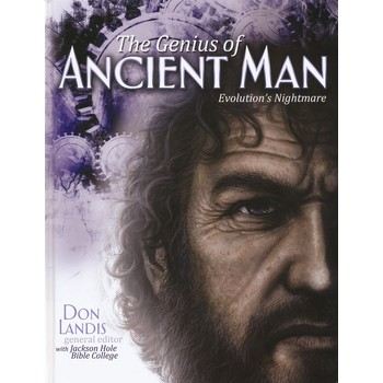 The Genius of Ancient Man: Evolutions Nightmare! by Don Landis, Hardcover
