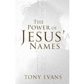 The Power of Jesus Names, by Tony Evans, Paperback