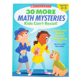 Scholastic, 30 More Math Mysteries Kids Can't Resist Activity Book, 80-Pages, Grades 3-5