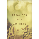 Good News Tracts, Promises for Mothers, Set of 25 Tracts