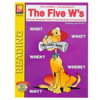 The Five W's High-Interest Reading Comprehension Workbook, Reading Level Grade 2, Grades 2-12