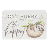 P. Graham Dunn, Don't Hurry Be Happy Sloth Tabletop Plaque, Pine Wood, 5 x 3 1/2 inches