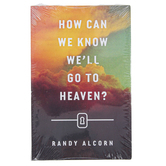 Good News Tracts, How Can We Know Well Go to Heaven, by Randy Alcorn, Set of 25 Tracts