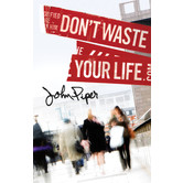 Don't Waste Your Life - 25 Pack