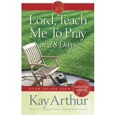 Lord, Teach Me to Pray in 28 Days, by Kay Arthur