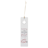 P. Graham Dunn, Nursing Is A Work Of Heart Bookmark, Plywood & Twine, 6 x 1 1/2 inches