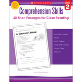 Comprehension Skills: Short Passages for Close Reading: Grade 2