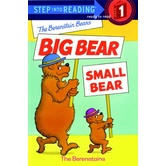 Berenstain Bears, Big Bear Small Bear, Step Into Reading, Level 1, by The Berenstains, Paperback