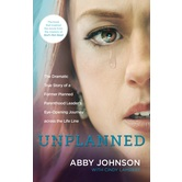 Unplanned, by Abby Johnson and Cindy Lambert, Paperback