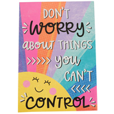 Renewing Minds, Don't Worry About Things You Can't Control Motivational Poster, 13 x 19 Inches