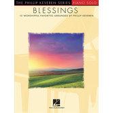 Blessings: 15 Worshipful Favorites, by Phillip Keveren, Songbook