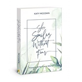 She Smiles without Fear: Proverbs 31 for Every Woman, by Katy McCown, Paperback