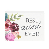 Collins Painting & Design, Best Aunt Ever Block Sign, Wood, 3 x 4 x 1 inches