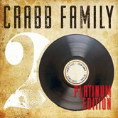 20 Years: Platinum Edition, by Crabb Family, CD