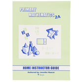 Singapore Math Primary Math Home Instructors Guide 2A US Edition, Grade 2