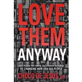 Pre-buy, Love Them Anyway, by Choco De Jesus, Paperback