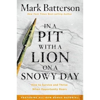In a Pit with a Lion on a Snowy Day, by Mark Batterson, Paperback