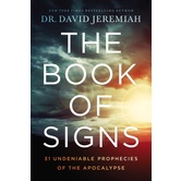 The Book of Signs, by Dr. David Jeremiah, Hardcover