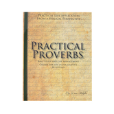 Abiding Truth Ministry, Practical Proverbs for Older Students Workbook, NAS, Grades 9-Adult