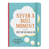 Peter Pauper Press, Inc., Never A Dull Moment: Stuff My Kid Said & Did Journal, 6 1/4 x 8 1/4 inches