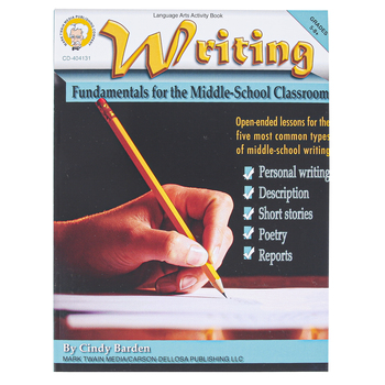 Carson-Dellosa, Writing Fundamentals for the Middle-School Classroom, Paperback, 128 Pages, Grades 5-8 and up