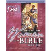 Following God Series: Life Principles from the Women of the Bible: Book One