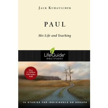 Lifeguide Bible Studies Series: Paul: His Life and Teaching