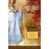 Someday, Sunrise Series, Book 3, by Karen Kingsbury