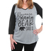 Southern Grace, Because Mama Bear Said So, Women's 3/4 Sleeve Raglan Tee, Gray and Black, Small