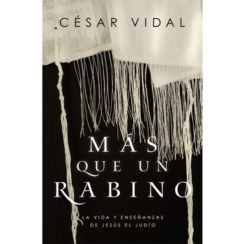 Mas Que Un Rabino, by Cesar Vidal, Paperback