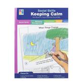 Carson-Dellosa, Social Skills Keeping Calm, Special Needs, Reproducible, 64 Pages, Grades PreK-2