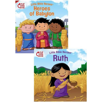 Little Bible Heroes, Heroes of Babylon and Ruth, Flip-Over Book, by Victoria Kovacs and David Ryley