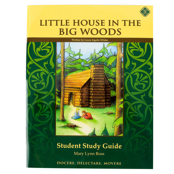 Memoria Press, Little House In The Big Woods Student Study Guide, Paperback, Grades 2-3