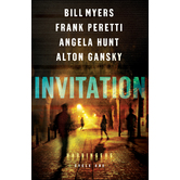 Invitation, Harbinger Series, Cycle 1, by Bill Myers, Frank Peretti, Angela Hunt, and Alton Gansky
