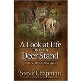 A Look at Life From a Deer Stand Devotional, by Steve Chapman